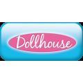- Dollhouse