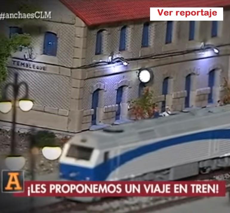 Reportaje Trencastilla Modelismo Televisión Castilla la Mancha